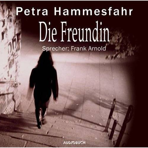 Petra Hammesfahr - Die Freundin. CD - Preis vom 20.10.2020 04:55:35 h