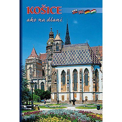 - Košice ako na dlani - Preis vom 09.05.2021 04:52:39 h