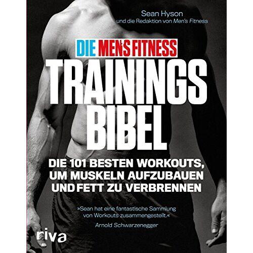Sean Hyson - Die Men's Fitness Trainingsbibel: Die 101 besten Workouts, um Muskeln aufzubauen und Fett zu verbrennen - Preis vom 24.02.2021 06:00:20 h