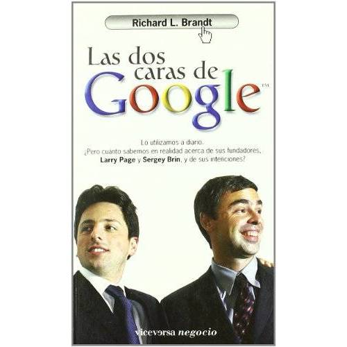 Brandt, Richard L. - Las dos caras de Google (Viceversa negocio) - Preis vom 04.09.2020 04:54:27 h
