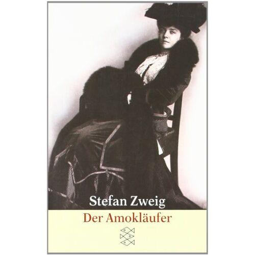 Stefan Zweig - Der Amokläufer: Erzählungen: Der Amoklaufer - Preis vom 24.01.2020 06:02:04 h