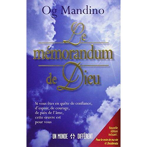 Og Mandino - Le mémorandum de Dieu : Nouvelle édition incluant : Pour le reste de ma vie et Desiderata - Preis vom 09.05.2021 04:52:39 h