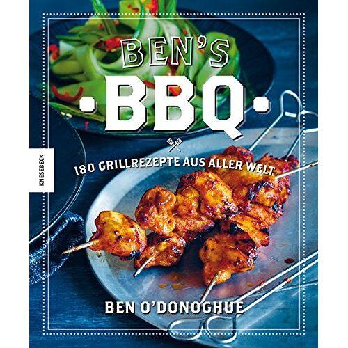 Ben O'Donoghue - Ben's BBQ: 180 Grillrezepte aus aller Welt - Preis vom 01.03.2021 06:00:22 h
