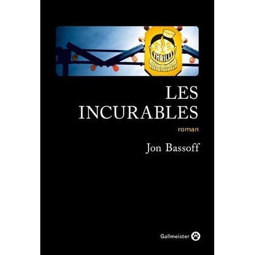 - Les incurables - Preis vom 06.05.2021 04:54:26 h