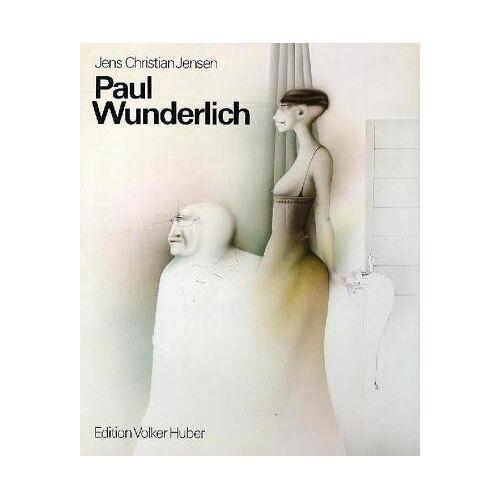 Jensen, Jens Chr. - Paul Wunderlich. Das malerische, graphische und plastische Werk: Paul Wunderlich. Eine Werkmonographie: BD I - Preis vom 13.06.2019 04:48:48 h