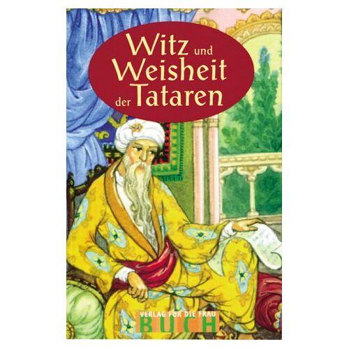 Medina Mamleew - Witz und Weisheit der Tataren - Preis vom 15.04.2021 04:51:42 h