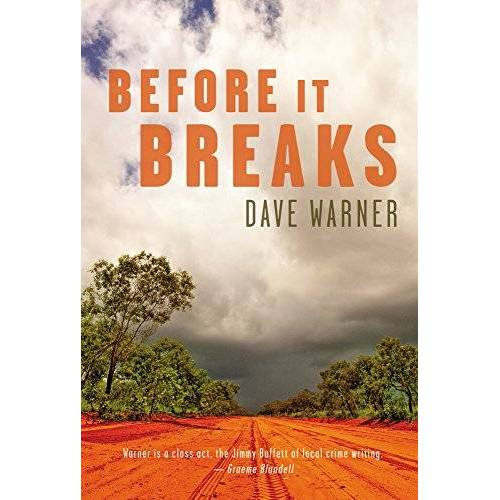 Dave Warner - Before It Breaks (Dave Warner Crime) - Preis vom 26.09.2020 04:48:19 h