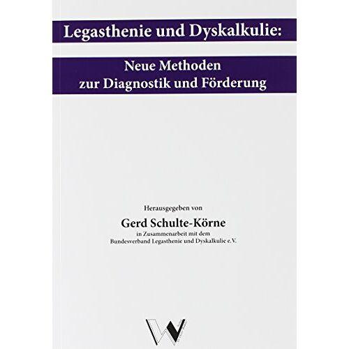 Gerd Schulte-Körne - Legasthenie und Dyskalkulie: Neue Methoden zu Diagnostik und Förderung - Preis vom 25.10.2020 05:48:23 h