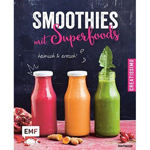 Irina Pawassar - Smoothies mit Superfoods: heimisch und exotisch (Creatissimo) - Preis vom 02.10.2019 05:08:32 h