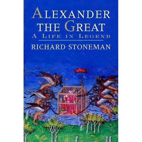 Richard Stoneman - Stoneman, R: Alexander the Great - A Life in Legend - Preis vom 08.04.2021 04:50:19 h