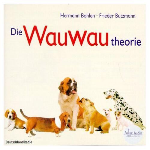 Hermann Bohlen - Die Wauwau-Theorie, 1 Audio-CD - Preis vom 28.02.2021 06:03:40 h