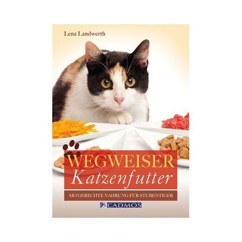 Lena Landwerth - Wegweiser Katzenfutter: Artgerechte Nahrung für den Stubentiger - Preis vom 18.04.2021 04:52:10 h