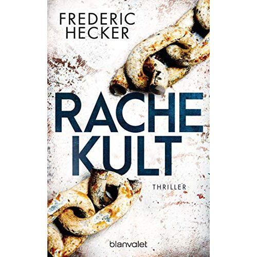 Frederic Hecker - Rachekult: Thriller (Fuchs & Schuhmann, Band 2) - Preis vom 09.05.2021 04:52:39 h