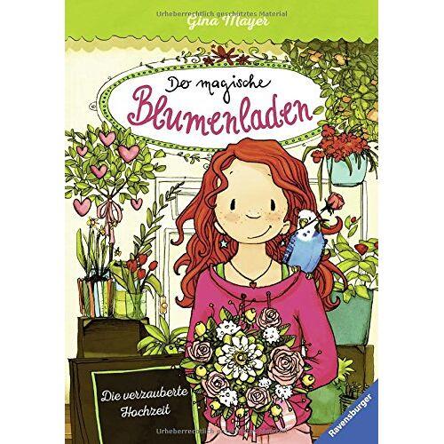 Gina Mayer - HC - Der magische Blumenladen: Der magische Blumenladen, Band 5: Die verzauberte Hochzeit - Preis vom 04.04.2020 04:53:55 h