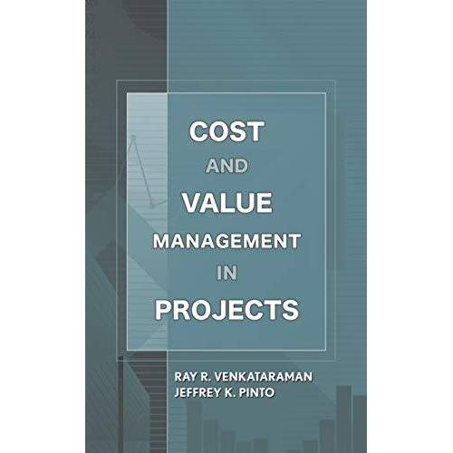 Venkataraman, Ray R. - Venkataraman, R: Cost and Value Management in Projects - Preis vom 25.01.2021 05:57:21 h