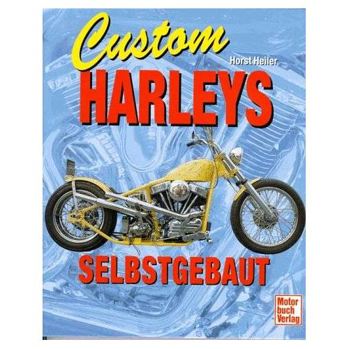 Horst Heiler - Custom Harleys selbstgebaut - Preis vom 21.10.2020 04:49:09 h