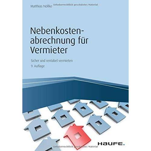 Matthias Nöllke - Nebenkostenabrechnung für Vermieter (Haufe Fachbuch) - Preis vom 23.02.2021 06:05:19 h