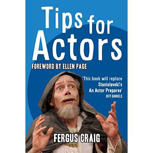 Fergus Craig - Tips for Actors - Preis vom 09.05.2021 04:52:39 h