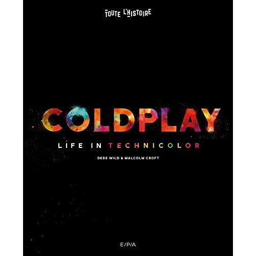 Malcolm Croft - Coldplay: Life in technicolor - Preis vom 22.04.2021 04:50:21 h