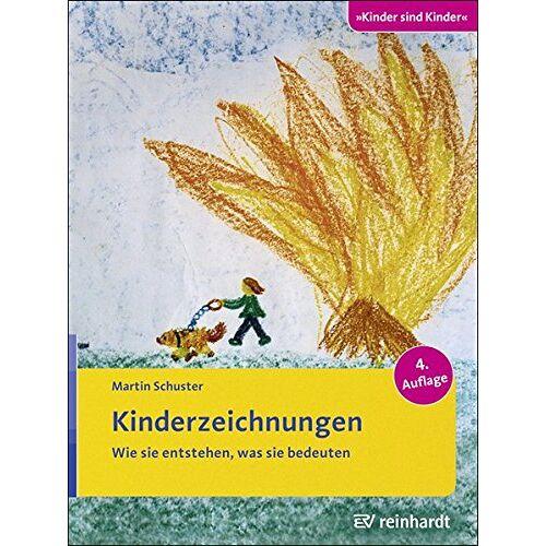 Martin Schuster - Kinderzeichnungen: Wie sie entstehen, was sie bedeuten (Kinder sind Kinder) - Preis vom 19.01.2020 06:04:52 h
