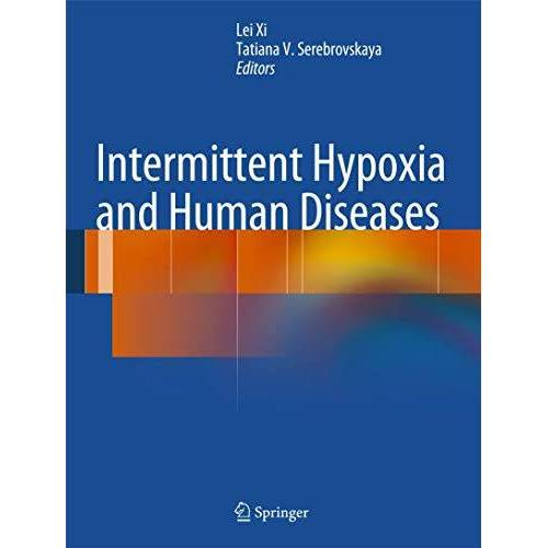 Lei Xi - Intermittent Hypoxia and Human Diseases - Preis vom 13.05.2021 04:51:36 h