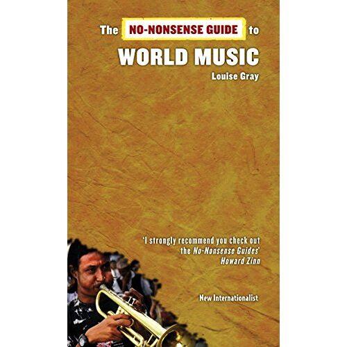 Louise Gray - The No-Nonsense Guide to World Music (No-Nonsense Guides) - Preis vom 19.10.2020 04:51:53 h