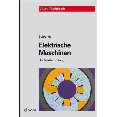 Peter Behrends - Elektrische Maschinen - Preis vom 24.10.2020 04:52:40 h