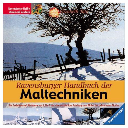 Elisabeth Tate - Ravensburger Handbuch der Maltechniken - Preis vom 05.04.2020 05:00:47 h