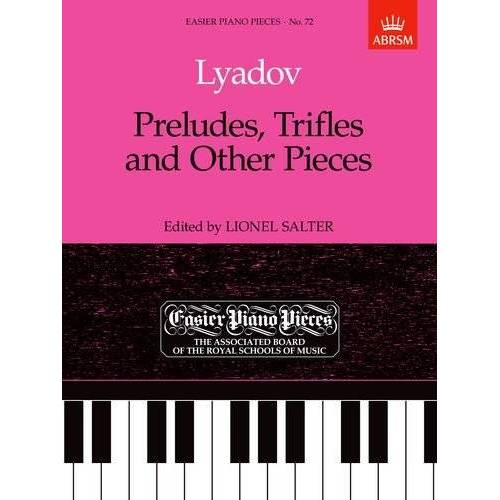 Lionel Salter - Preludes, Trifles and Other Pieces: Easier Piano Pieces 72 (Easier Piano Pieces (ABRSM)) - Preis vom 07.05.2021 04:52:30 h