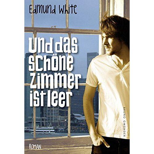 Edmund White - Und das schöne Zimmer ist leer - Preis vom 14.05.2021 04:51:20 h