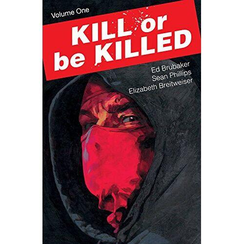 Ed Brubaker - Kill or Be Killed Volume 1 - Preis vom 22.10.2020 04:52:23 h