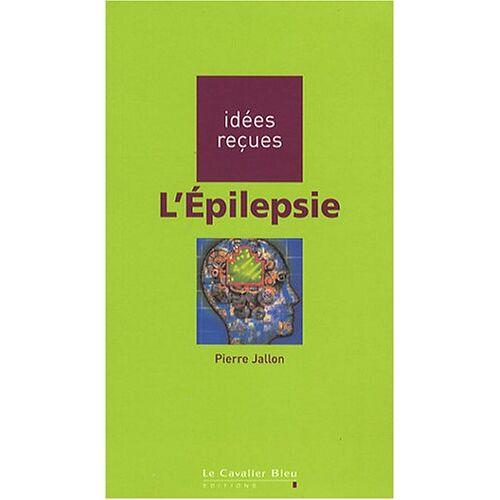 Pierre Jallon - L'Epilepsie - Preis vom 04.09.2020 04:54:27 h