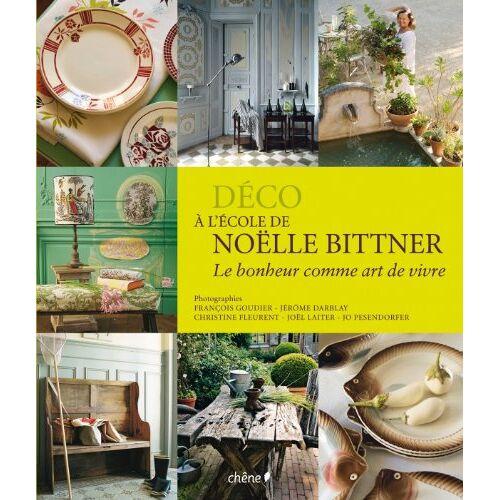 Noëlle Bittner - A l'école de Noelle Bittner - Preis vom 08.05.2021 04:52:27 h