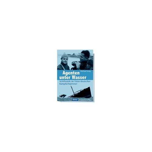 Michael Jung - Agenten unter Wasser: Schiffsziele im Visier deutscher Kampfschwimmer - Preis vom 15.04.2021 04:51:42 h