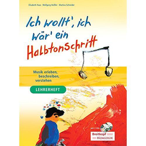 Elisabeth Haas - Ich wollt, ich wär ein Halbtonschritt - Lehrerband + Schülerheft + Audio-CD + Daten-CD (BV 362 ) - Preis vom 12.04.2021 04:50:28 h