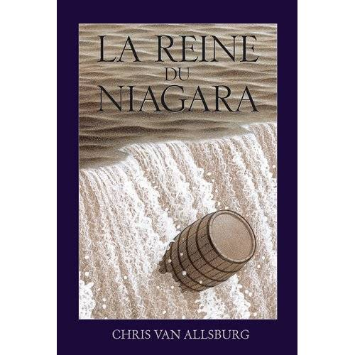 Chris Van Allsburg - La reine du Niagara - Preis vom 07.05.2021 04:52:30 h