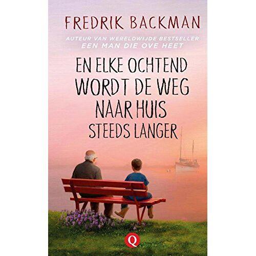 Fredrik Backman - En elke ochtend wordt de weg naar huis steeds langer - Preis vom 08.03.2021 05:59:36 h