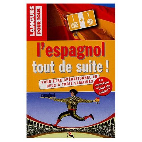 C Regnier - L'espagnol tout de suite ! (1 livre + 1 CD audio) (Tout Suite) - Preis vom 10.09.2020 04:46:56 h