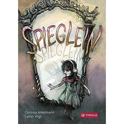 Corinna Antelmann - Spieglein, Spieglein - Preis vom 18.04.2021 04:52:10 h