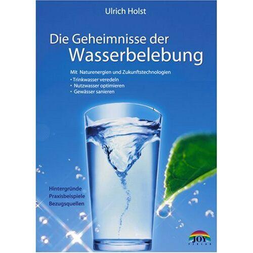 Ulrich Holst - Die Geheimnisse der Wasserbelebung - Preis vom 08.08.2020 04:51:58 h