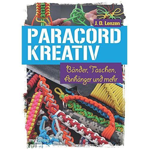 Lenzen, J. D. - Paracord kreativ: Bänder, Taschen, Anhänger und mehr - Preis vom 20.10.2020 04:55:35 h