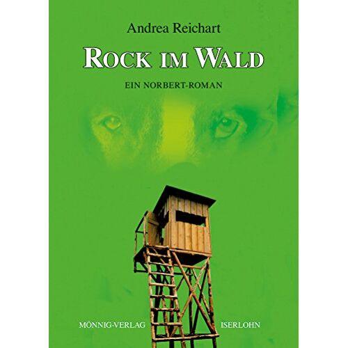 Andrea Reichart - ROCK IM WALD  -  Ein Norbert-Roman - Preis vom 04.09.2020 04:54:27 h