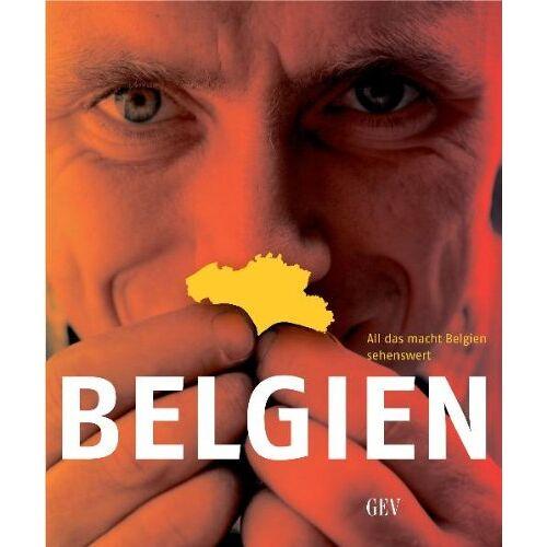 Marcel Vissers - BELGIEN: All das macht Belgien sehenswert - Preis vom 07.05.2021 04:52:30 h