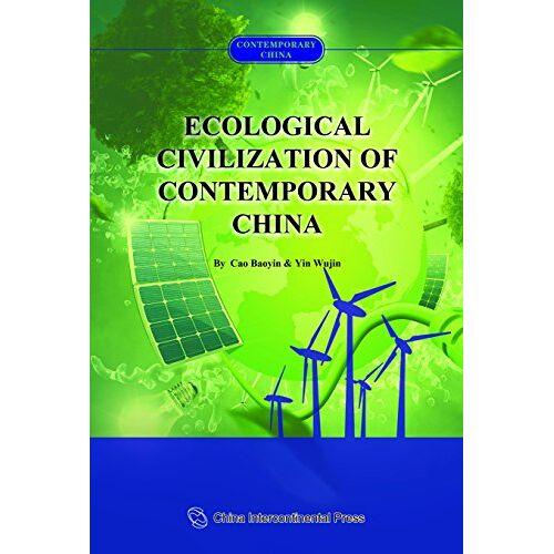 Baoyin Cao - Ecological Civilization of Contemporary China - Preis vom 21.10.2020 04:49:09 h