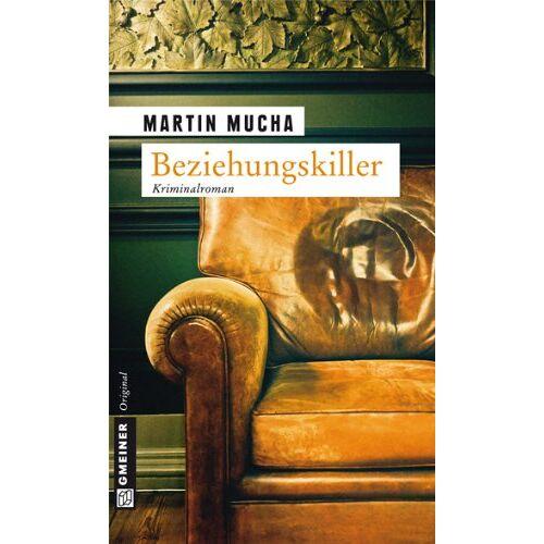 Martin Mucha - Beziehungskiller - Preis vom 04.09.2020 04:54:27 h