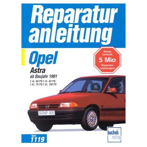 - Opel Astra F: 1.4i 60 PS / 1.4i 82 PS / 1.6i 75 PS / 1.6i 100 PS (Reparaturanleitungen) - Preis vom 21.10.2020 04:49:09 h
