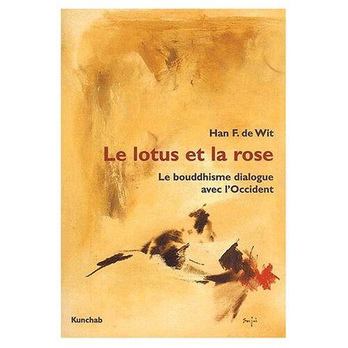 Wit, Han F. de - LE LOTUS ET LA ROSE - Preis vom 25.10.2020 05:48:23 h