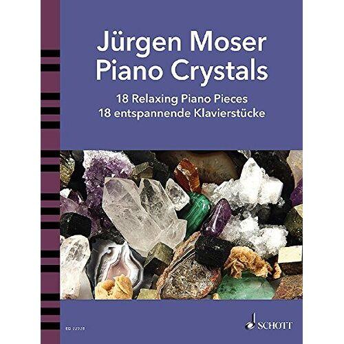 - Piano Crystals: 18 Relaxing Piano Pieces. Klavier solo. Spielbuch. - Preis vom 20.10.2020 04:55:35 h