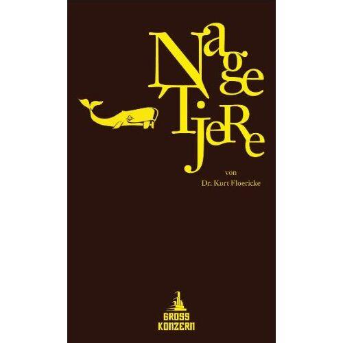 Kurt Floericke - Nagetiere - Preis vom 15.05.2021 04:43:31 h