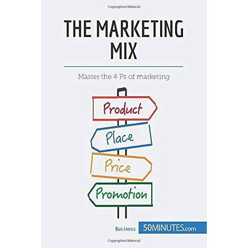 50Minutes - The Marketing Mix: Master the 4 Ps of marketing (Management & Marketing, Band 8) - Preis vom 20.10.2020 04:55:35 h
